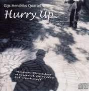 Gijs Hendriks - 'Hurry Up'