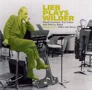 David Liebman - Lieb Plays Wilder'