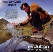 Tommy Smith Sextet - 'Evolution'