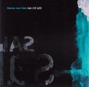 Sanne van Hek - 'Ask Me Later'