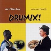 Aly N'Diaye Rose & Lucas van Merwijk  - 'Drumix'