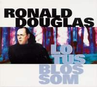 Ronald Douglas - 'Lotus Blossom'