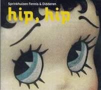 Sprinkhuizen, Fennis & Didderen  - 'Hip, Hip'