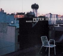 Peter Herbert- 'Naked Bass'